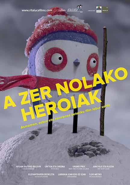 A  ZER  NOLAKO  HEROIAK
